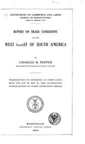 Report on Trade Conditions on the West Coast of South America