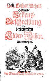 Hymnopoeographia, oder Historische Lebens-Beschreibung der berühmtesten Lieder-Dichter: Band 2