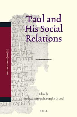 Paul and His Social Relations