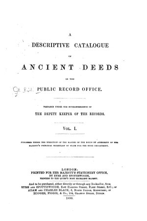 A Descriptive Catalogue of Ancient Deeds in the Public Record Office