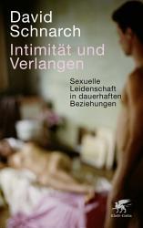 Intimit  t und Verlangen PDF