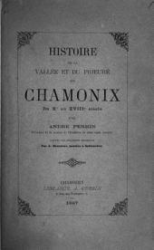 Histoire de la vallée et du prieuré de Chamonix du Xe au XVIIIe siècle: d'après les documents recueillis par Bonnefoy