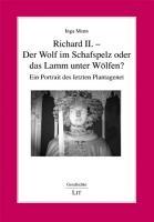 Richard II    der Wolf im Schafspelz oder das Lamm unter W  lfen  PDF