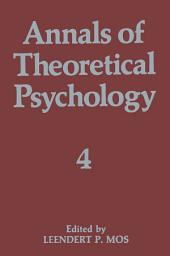 Annals of Theoretical Psychology: Volume 4