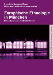 Europäische Ethnologie in München: Ein kulturwissenschaftlicher Reader