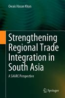 Strengthening Regional Trade Integration in South Asia PDF