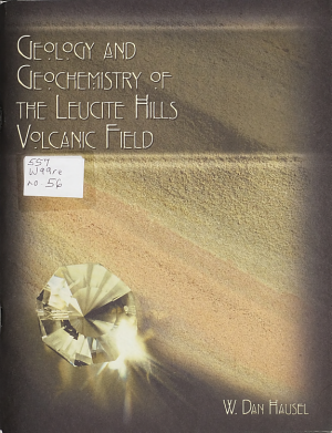 Geology and Geochemistry of the Leucite Hills Volcanic Field