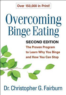 Overcoming Binge Eating  Second Edition