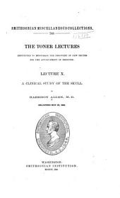Toner Lectures Instituted to Encourage the Discovery of New Truths for the Advancement of Medicine: Volume 10