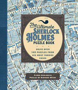 The Ultimate Sherlock Holmes Puzzle Book PDF
