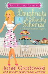 Doughnuts & Deadly Schemes: Culinary Competition Mysteries book #3
