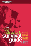 The Flight Instructor s Survival Guide PDF