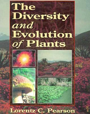 The Diversity and Evolution of Plants