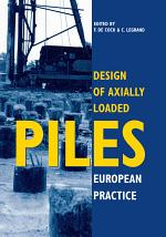 Design of Axially Loaded Piles - European Practice
