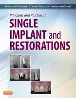 Principles and Practice of Single Implant and Restoration   E Book PDF