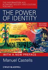 The Power of Identity: The Information Age: Economy, Society, and Culture, Volume 2, Edition 2