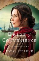 A Bride of Convenience  The Bride Ships Book  3  PDF
