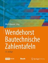 Wendehorst Bautechnische Zahlentafeln: Ausgabe 35