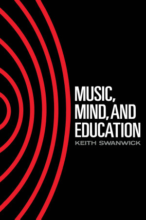 Music, Mind and Education