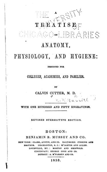 A Treatise on Anatomy  Physiology  and Hygiene PDF