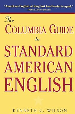 The Columbia Guide to Standard American English PDF