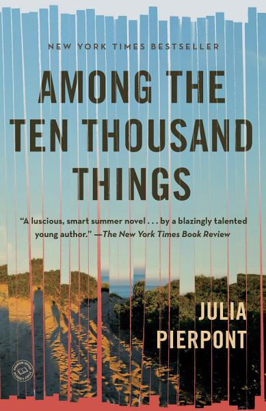Download Among the Ten Thousand Things Book