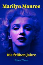 Marilyn Monroe   Die fr  hen Jahre PDF