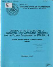 Deferral of the Effective Date of Managerial Cost Accounting Standards for the Federal Government in SFFAS No 4 PDF