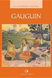 Paul Gauguin: Világhíres festők