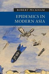 Epidemics in Modern Asia PDF