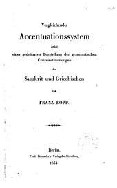 Vergleichendes Accentuationssystem nebst einen gedrängten Darstellung der Grammatischen Übereinstimmungen des Sanskrit und Griechischen