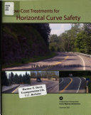 Download Low cost Treatments for Horizontal Curve Safety Book