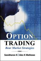 OPTIONS TRADING STRATEGIES FOR THE BEAR MKTS PDF