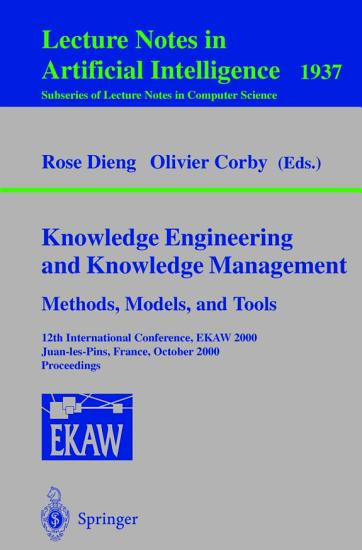 Knowledge Engineering and Knowledge Management  Methods  Models  and Tools PDF