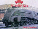 Gresley A4s