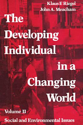The Developing Individual in a Changing World  Volume II PDF