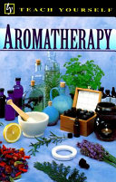 Teach Yourself Aromatherapy