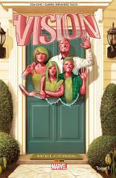 Vision: Un peu moins qu'un homme, Volume1