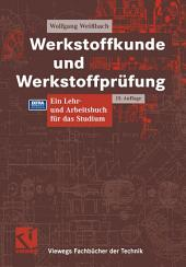 Werkstoffkunde und Werkstoffprüfung: Ausgabe 15