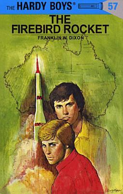 Hardy Boys 57  The Firebird Rocket