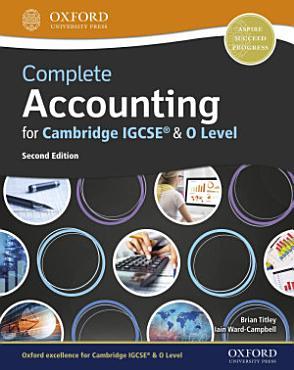 Complete Accounting for Cambridge IGCSE   O Level PDF