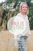 Living a Life Less Toxic