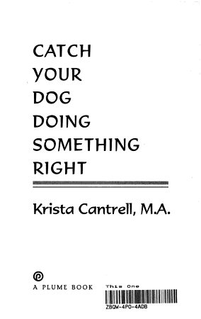 Catch Your Dog Doing Something Right PDF