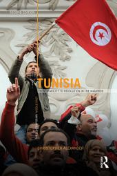 Tunisia: From stability to revolution in the Maghreb, Edition 2