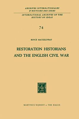 Restoration Historians and the English Civil War PDF