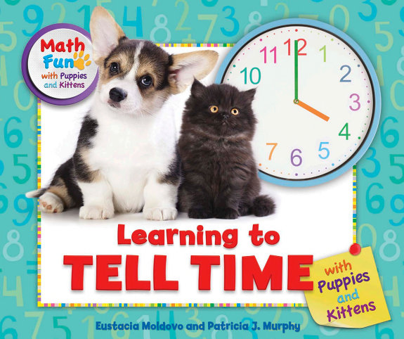 Learning to Tell Time with Puppies and Kittens PDF