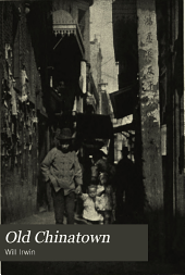 Old Chinatown: A Book of Pictures