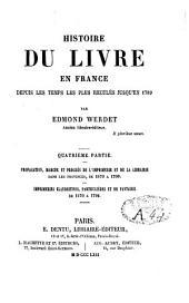 Histoire du livre en France: depuis les temps les plus reculés jusqu'en 1789