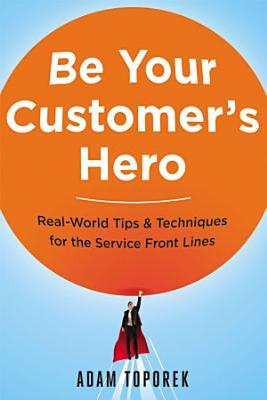 Be Your Customer s Hero