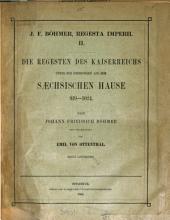 Regesta Imperii. Die Regesten des Kaiserreichs ... 751(- ). Neu bearb. von E. Mühlbacher [and others]. 1-